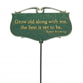 Grow old along with me, the best is yet to be